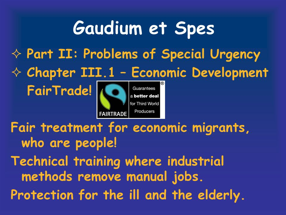 Gaudium et Spes Part II: Problems of Special Urgency