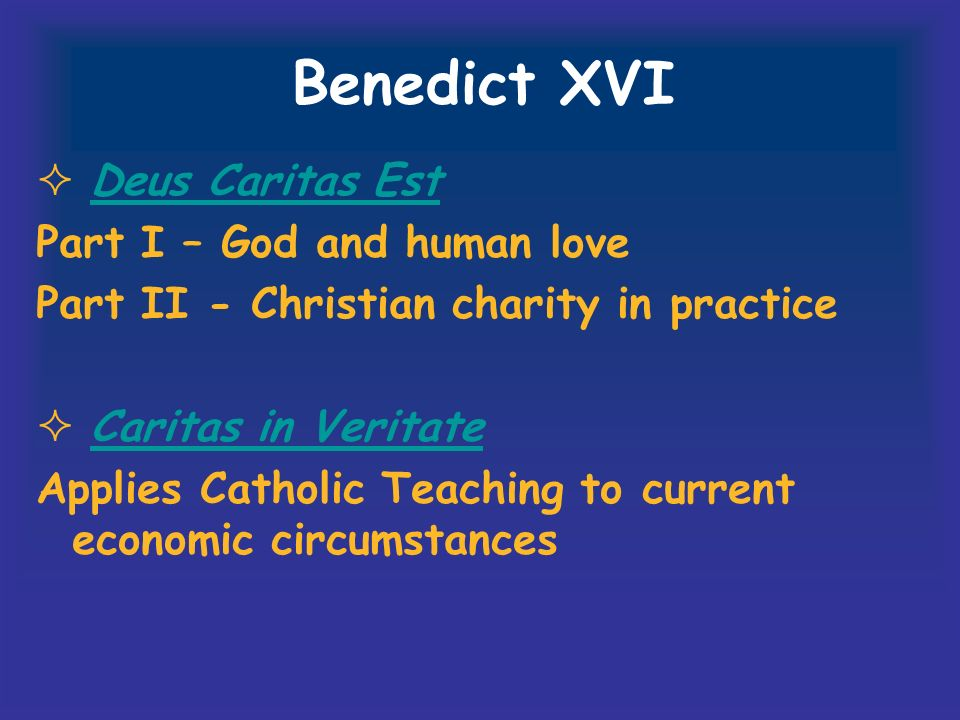 Benedict XVI Deus Caritas Est Part I – God and human love