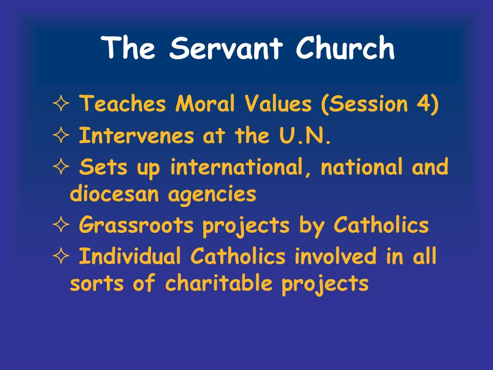 The Servant Church Teaches Moral Values (Session 4)