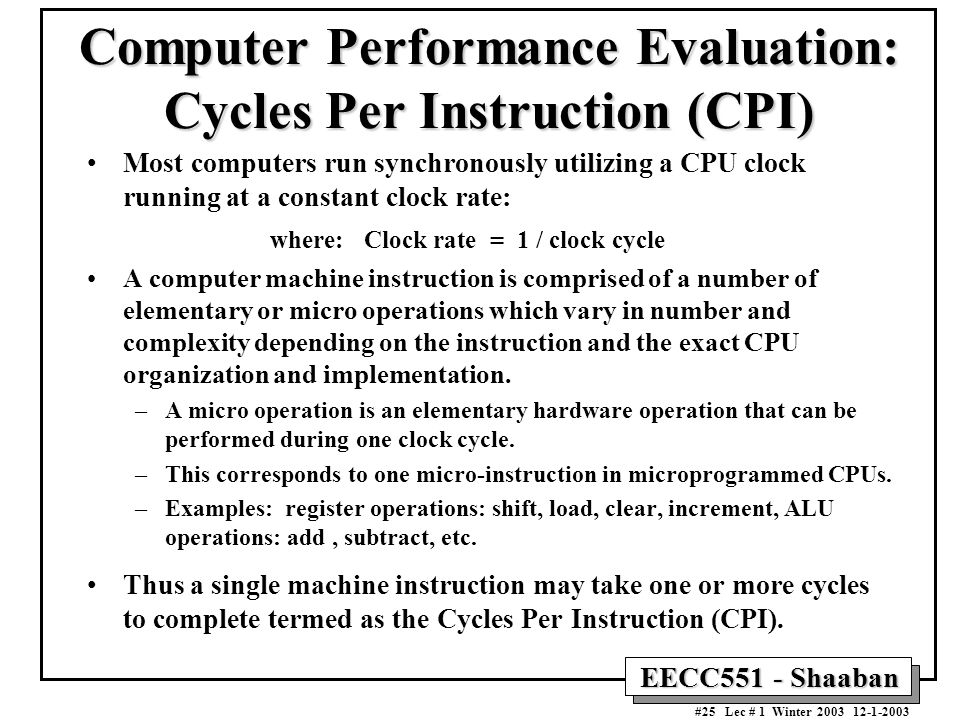 Computer Performance Evaluation: Cycles Per Instruction (CPI)