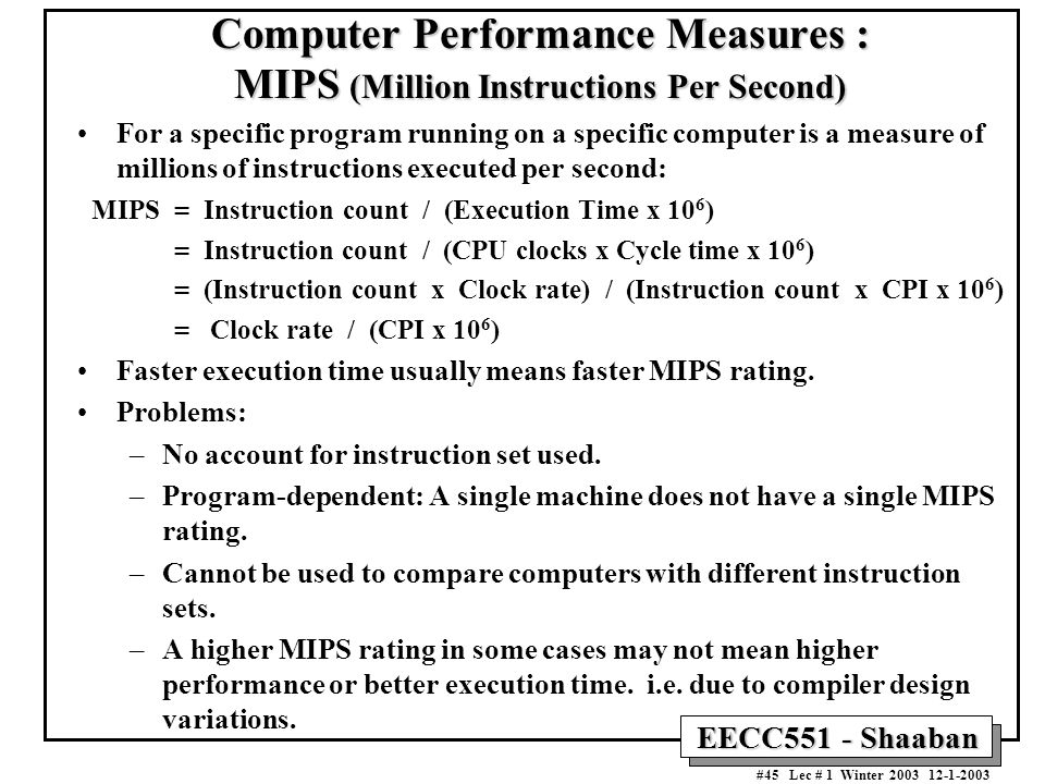 Computer Performance Measures : MIPS (Million Instructions Per Second)