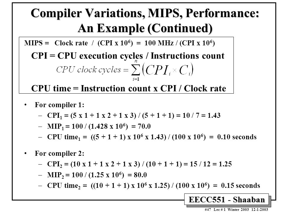 Compiler Variations, MIPS, Performance: An Example (Continued)
