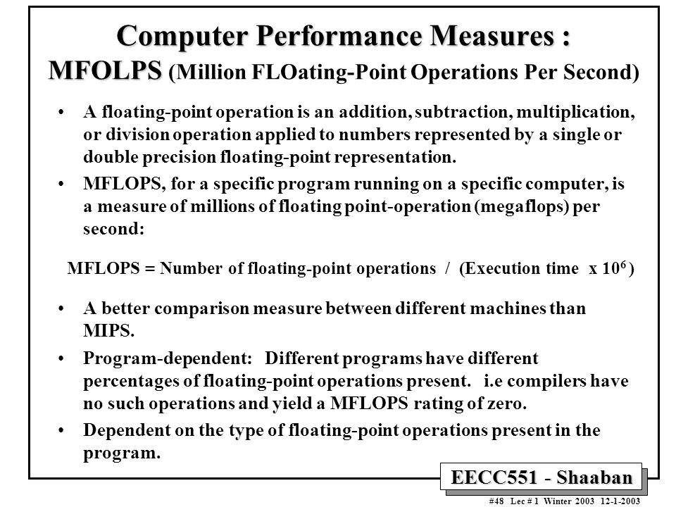 Computer Performance Measures : MFOLPS (Million FLOating-Point Operations Per Second)