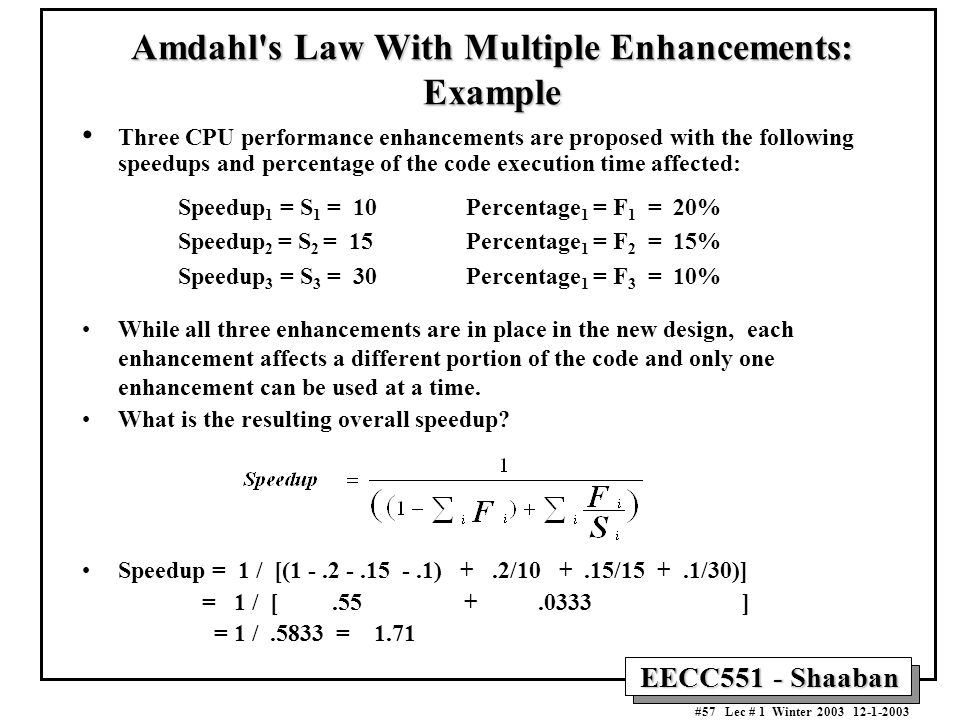 Amdahl s Law With Multiple Enhancements: Example