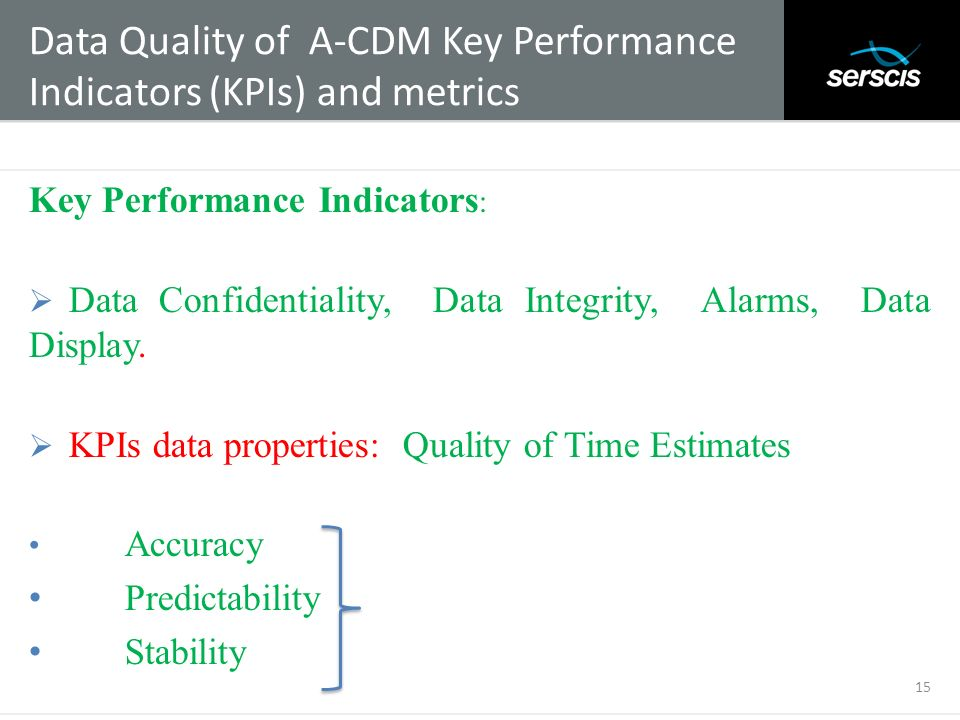 Data Quality of A-CDM Key Performance Indicators (KPIs) and metrics