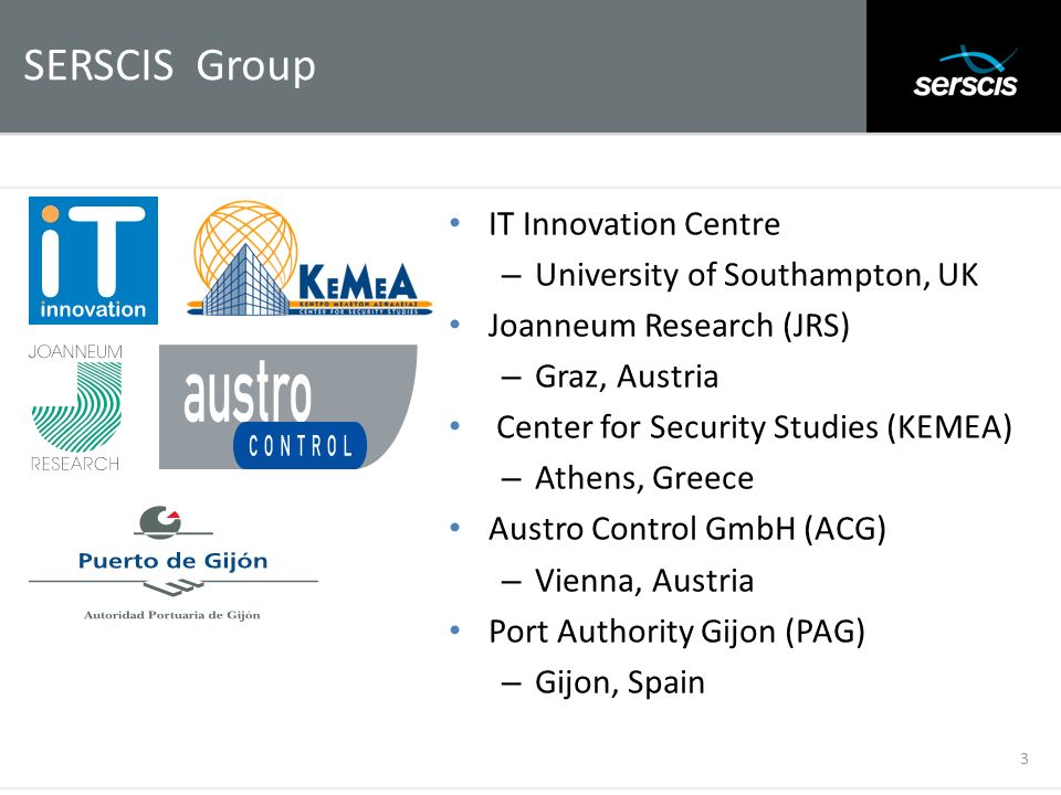 SERSCIS Group IT Innovation Centre University of Southampton, UK