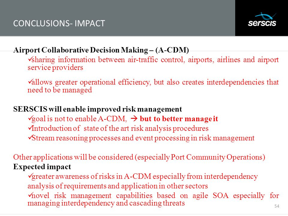 CONCLUSIONS- IMPACT Airport Collaborative Decision Making – (A-CDM)