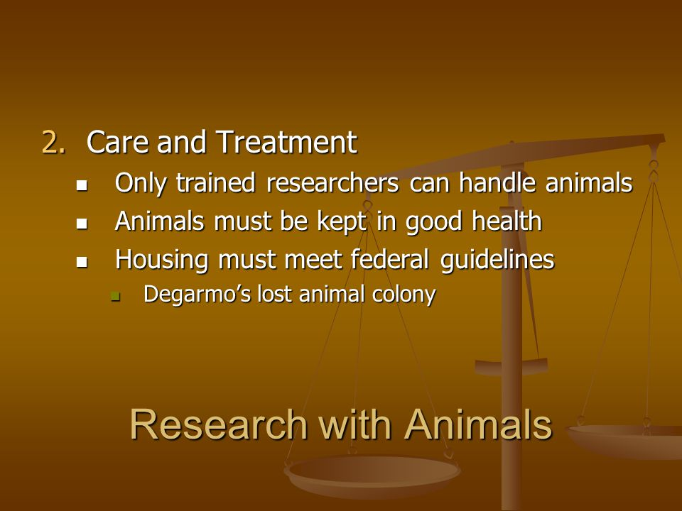 Research with Animals Care and Treatment