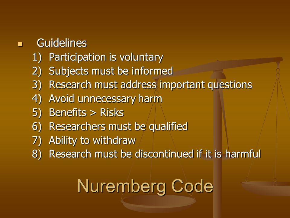 Nuremberg Code Guidelines Participation is voluntary
