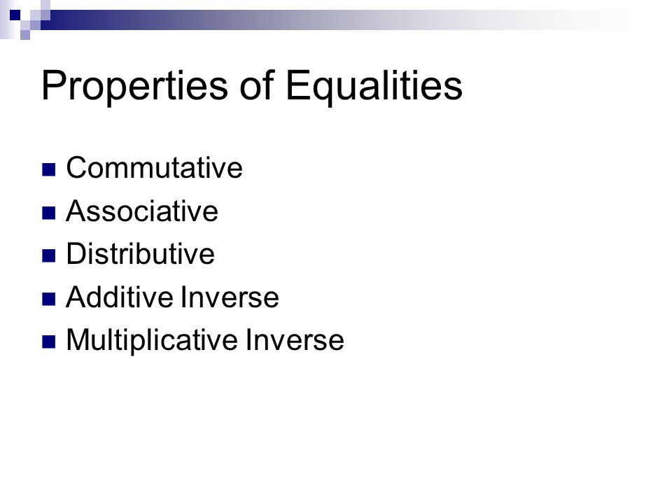Properties of Equalities