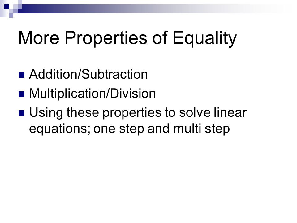 More Properties of Equality