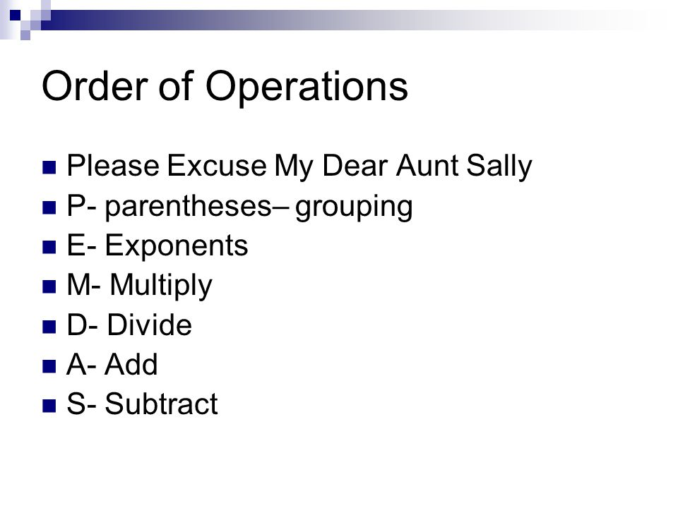 Order of Operations Please Excuse My Dear Aunt Sally