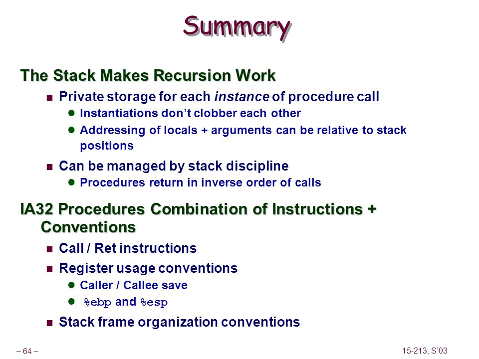 Summary The Stack Makes Recursion Work