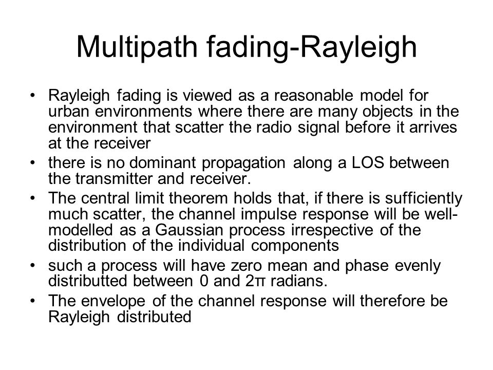 Multipath fading-Rayleigh