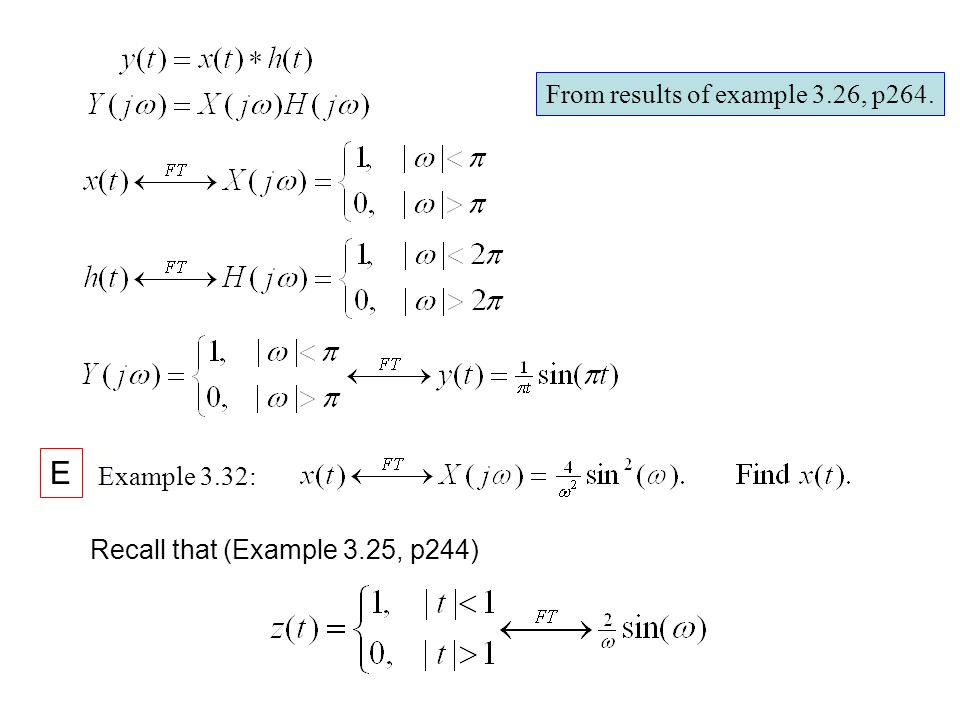 E From results of example 3.26, p264. Example 3.32: