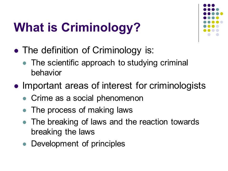 why criminology is important