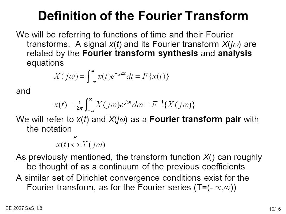 Definition of the Fourier Transform