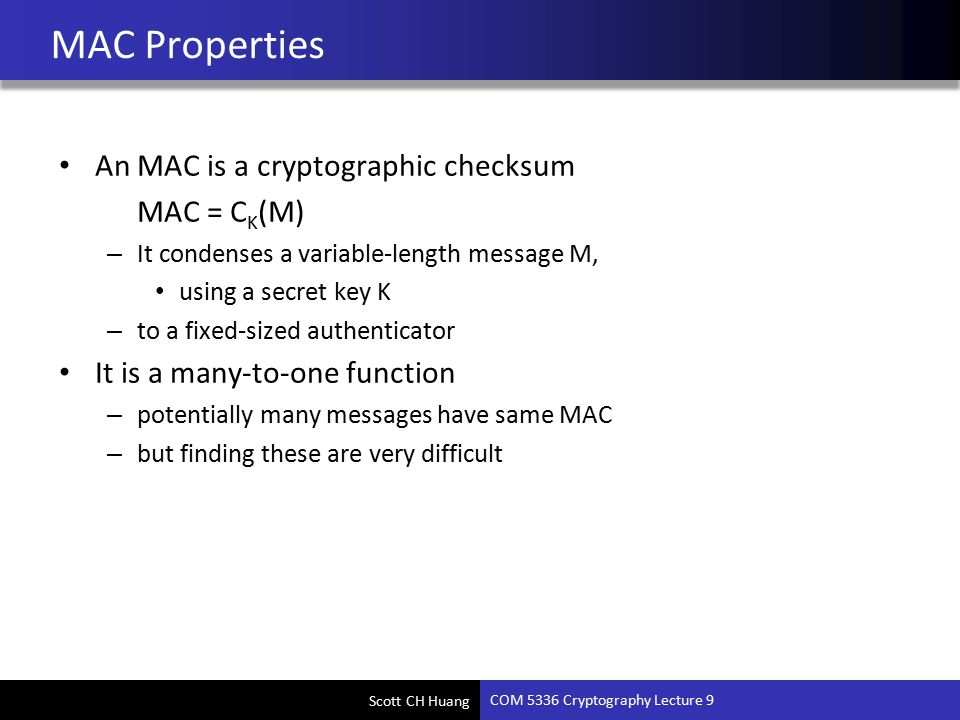 COM 5336 Cryptography Lecture 9 Hash, MAC, HMAC - ppt video online