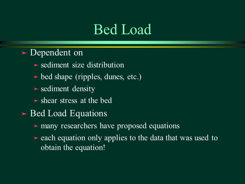 Bed Load Dependent on Bed Load Equations sediment size distribution