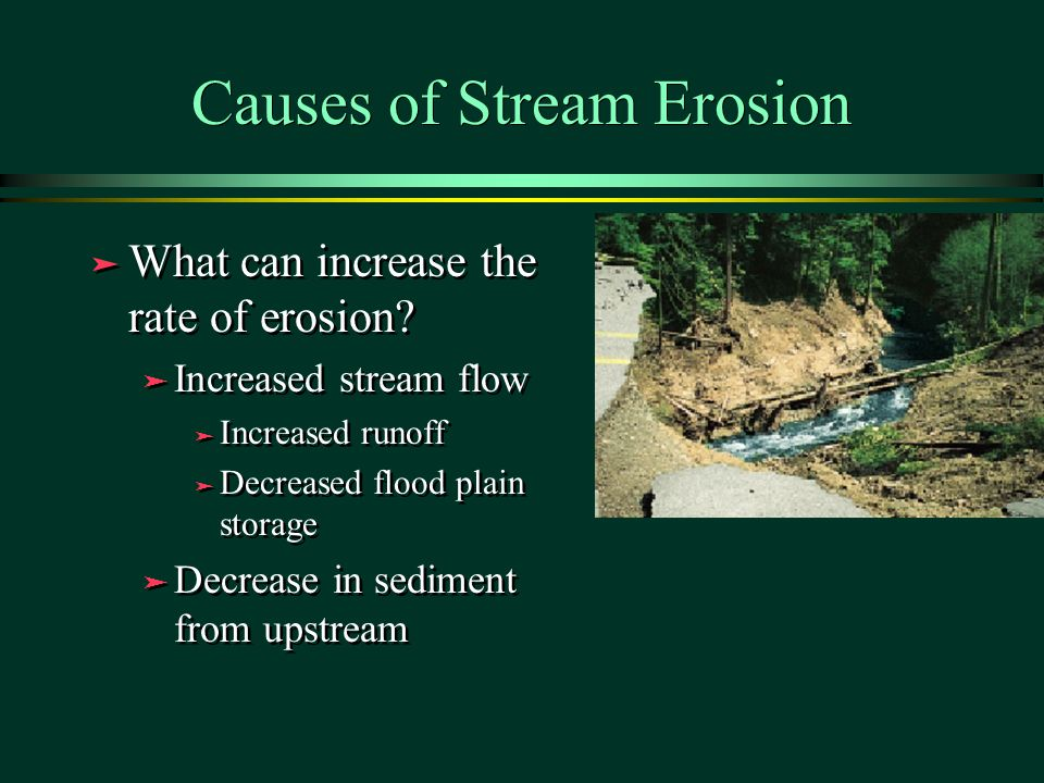 Causes of Stream Erosion