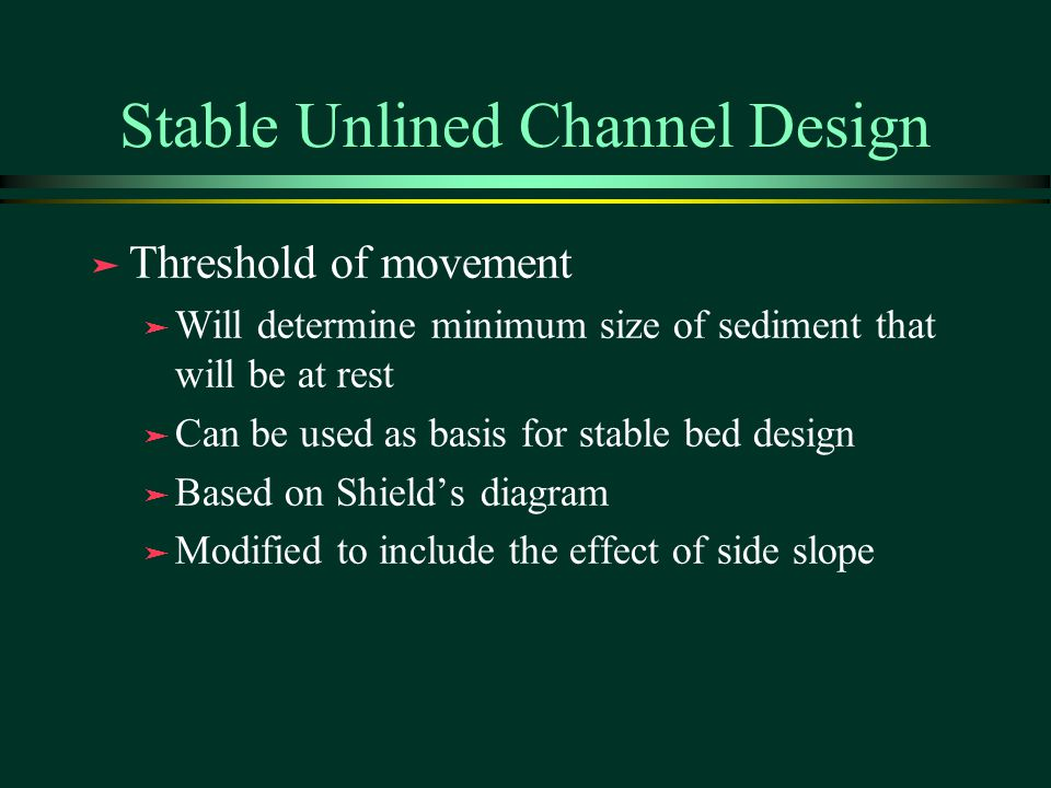Stable Unlined Channel Design