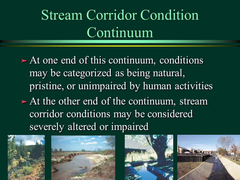 Stream Corridor Condition Continuum