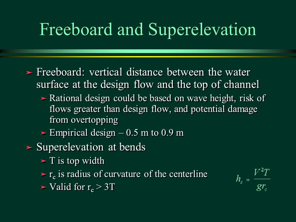 Freeboard and Superelevation