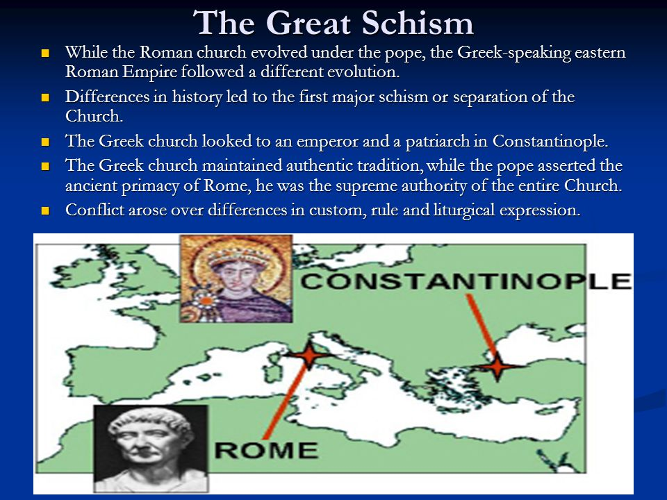 what are three causes of the great schism in christianity