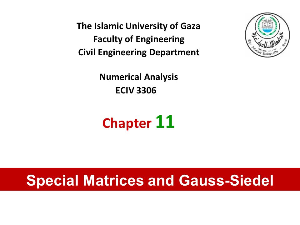 Special Matrices and Gauss-Siedel