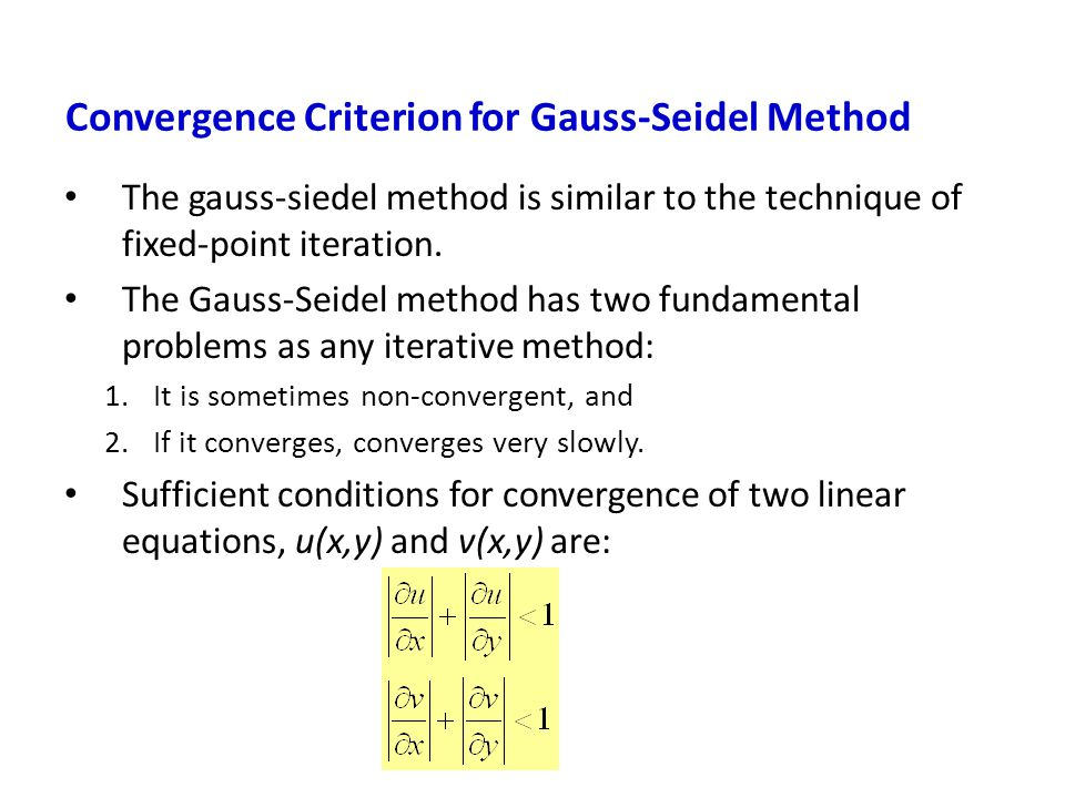Convergence Criterion for Gauss-Seidel Method