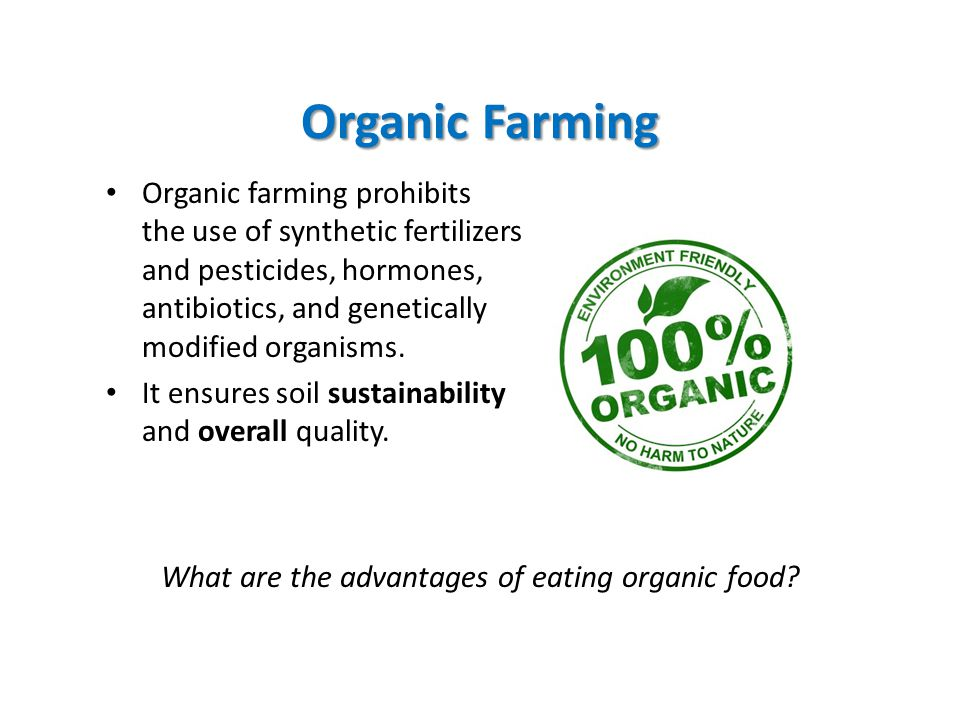 What are the advantages of eating organic food
