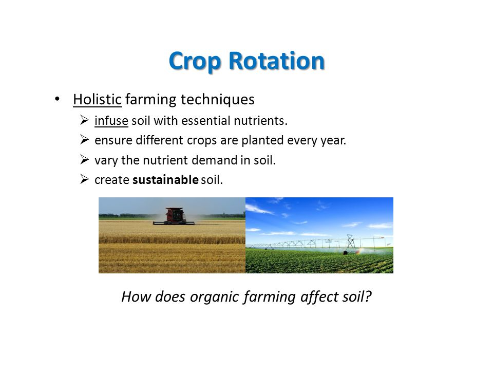 How does organic farming affect soil