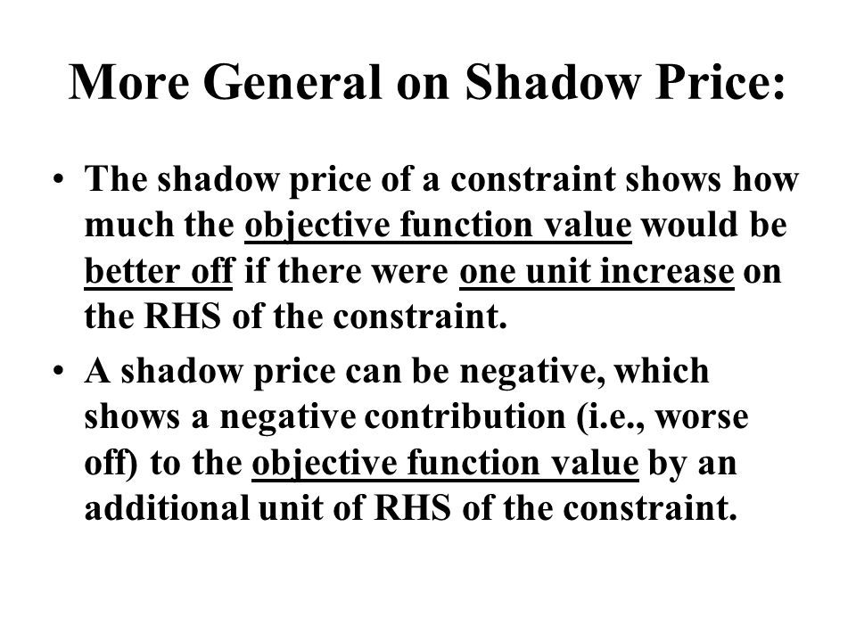 More General on Shadow Price: