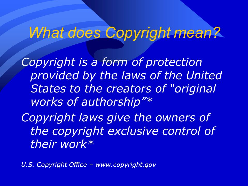 What does Copyright mean