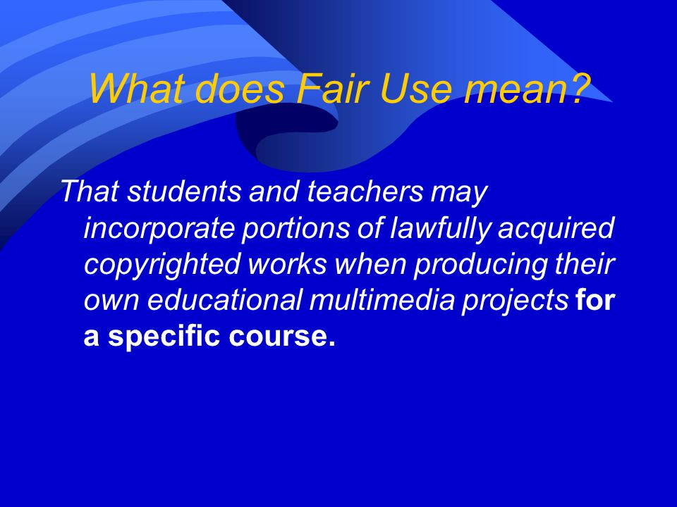 What does Fair Use mean