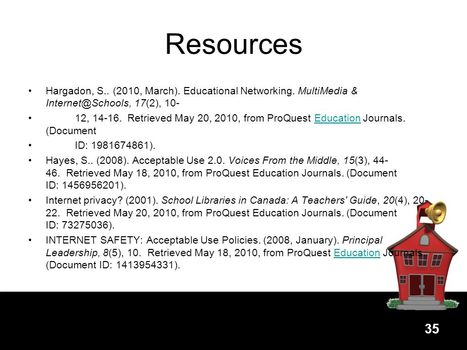 Resources Hargadon, S.. (2010, March). Educational Networking. MultiMedia & 17(2), 10-