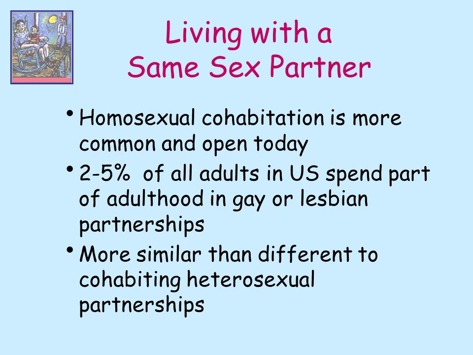 Living with a Same Sex Partner