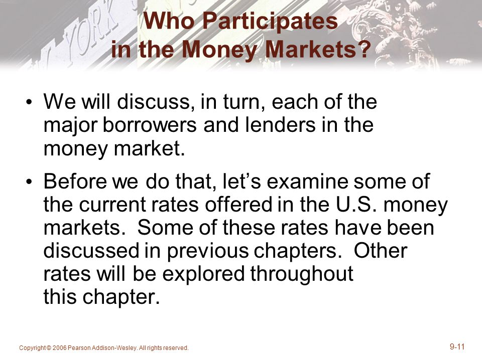 Who Participates in the Money Markets