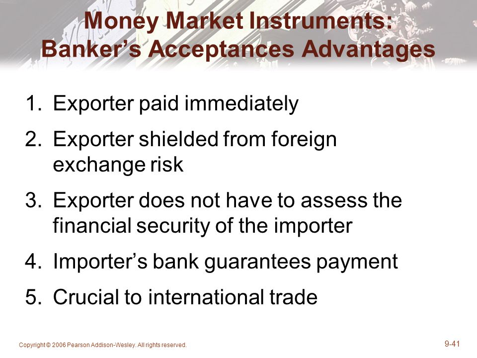 Money Market Instruments: Banker's Acceptances Advantages