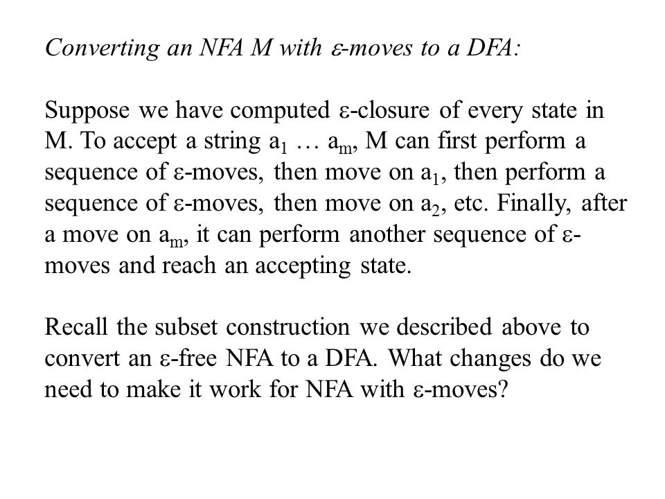 Converting an NFA M with e-moves to a DFA: