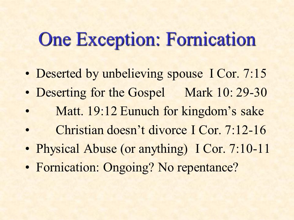 One Exception: Fornication