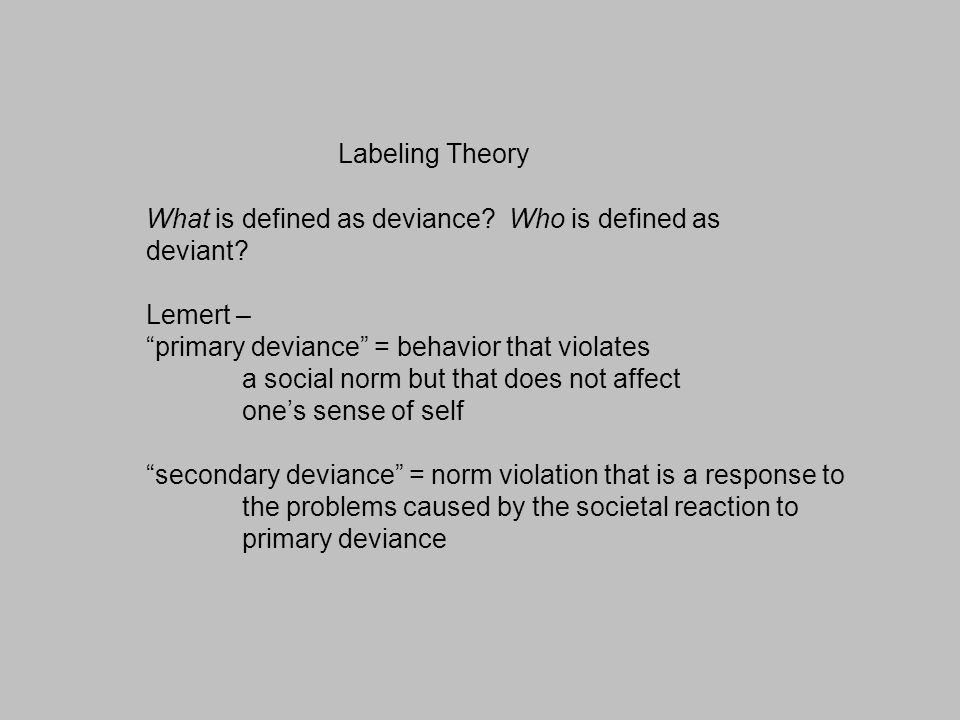 Labeling teens and deviant behavior