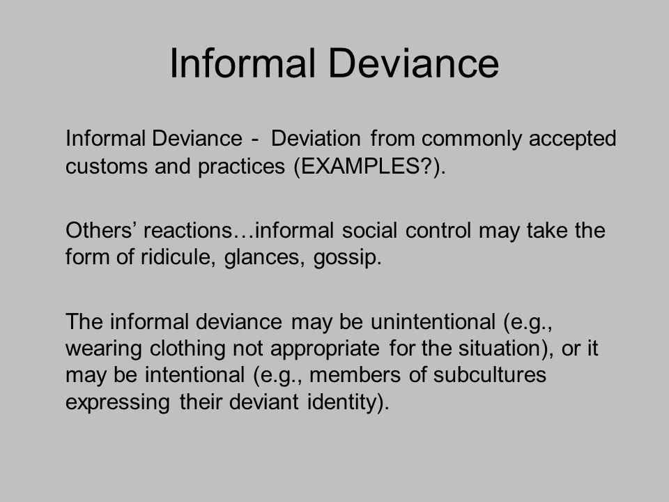 Deviance.