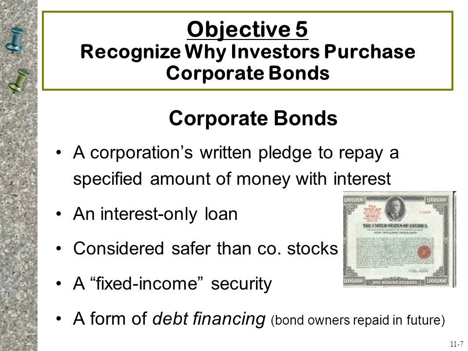 Objective 5 Recognize Why Investors Purchase Corporate Bonds