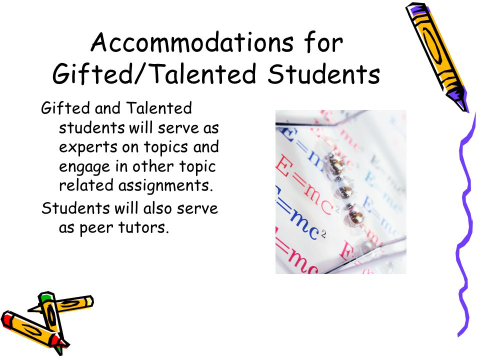 13 Accommodations for Gifted/Talented Students
