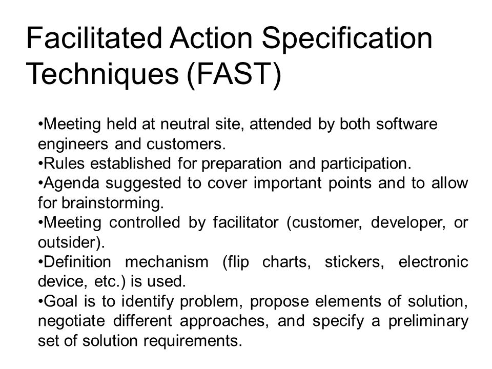 Facilitated Action Specification Techniques (FAST)