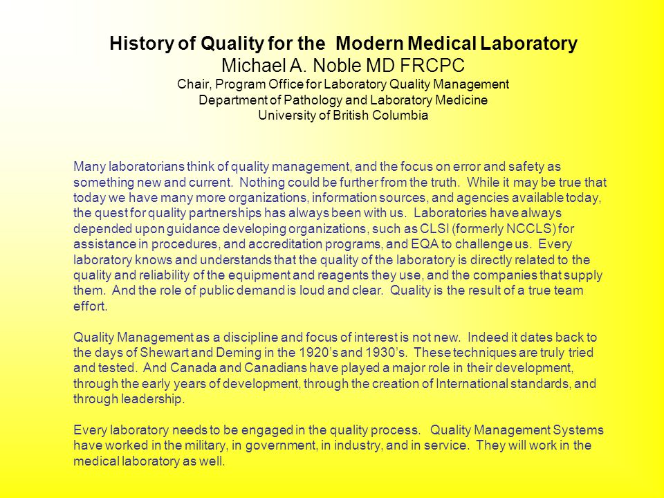 History of Quality for the Modern Medical Laboratory - ppt download