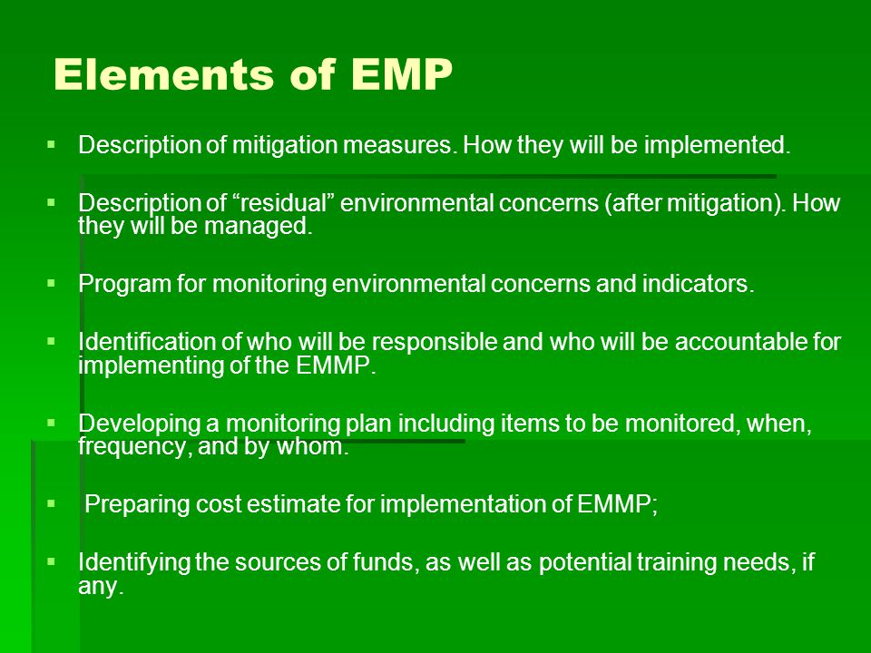 Elements of EMP Description of mitigation measures. How they will be implemented.