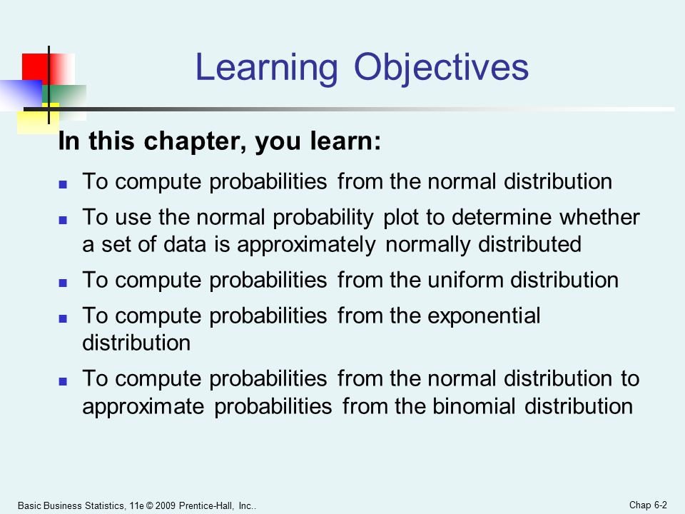 Chapter 6 The Normal Distribution and Other Continuous
