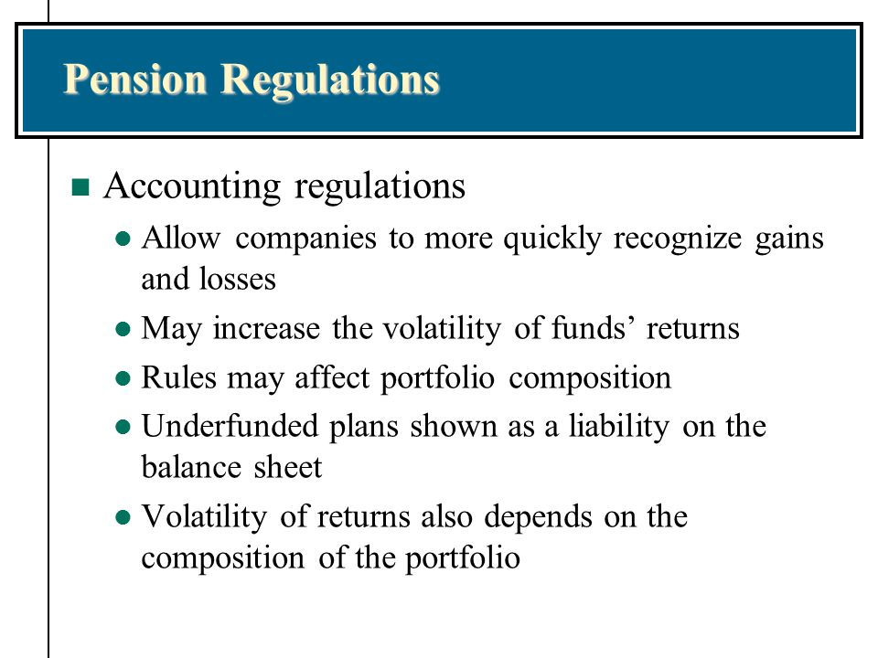 Pension Regulations Accounting regulations